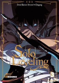 Solo leveling T3, manga chez Delcourt Tonkam de Chucong, Dubu - Studio Redice