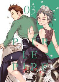 Pour le pire T3, manga chez Glénat de Nogizaka