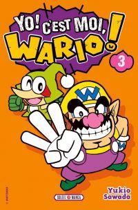 Yo ! C'est moi, Wario ! T3, manga chez Soleil de Sawada