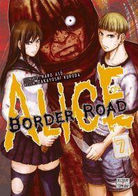 Alice on border road T7, manga chez Delcourt Tonkam de Haro, Kuroda