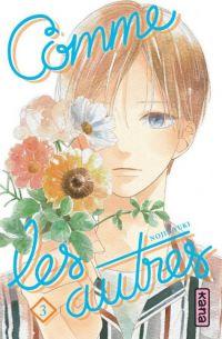 Comme les autres T3, manga chez Kana de Yuki