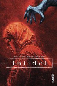 Infidel , comics chez Urban Comics de Pichetshote, Campbell, Villarubia