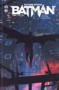 Future State Batman  T1 : 2024-2025 (0), comics chez Urban Comics de Collectif, Ladrönn