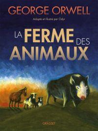 La Ferme des animaux, bd chez Grasset de Odyr