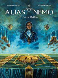 Alias Nemo T1 : Prince Dakkar (0), bd chez Locus Solus de Hervoches, Lemercier