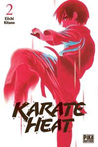 Karate heat T2, manga chez Pika de Kitano