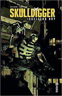 Skulldigger & Skeleton Boy , comics chez Urban Comics de Lemire, Zonjic, Deodato Jr, Martin