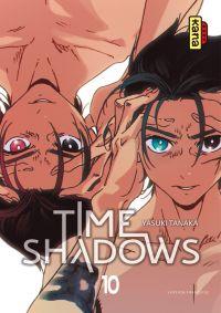 Time shadows T10, manga chez Kana de Tanaka