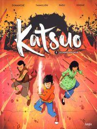Katsuo T1 : Le samouraï noir (0), bd chez Jungle de Tamaillon, Dumanche, Paoli, Odone