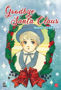 Goodbye Santa Claus, manga chez Black Box de Yoshi