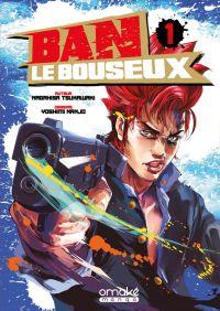 Ban le bouseux T1, manga chez Omaké books de Tsukawaki, Nanjo