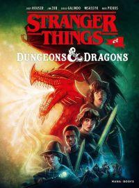 Stranger things : Dungeons & Dragons (0), comics chez Mana Books de Zub, Houser, Galindo, Msassyk, Lambert