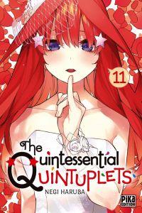 The quintessential quintuplets T11, manga chez Pika de Haruba