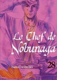 Le chef de Nobunaga T28, manga chez Komikku éditions de Kajikawa