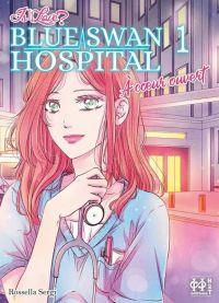 Is It Love? Blue Swan Hospital - À coeur ouvert T1, manga chez H2T de Sergi