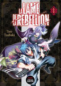 La lame de la rebellion  T1, manga chez Michel Lafon de Tsubaki