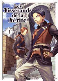 Les tisserands de la vérité T3, manga chez Komikku éditions de Satô, Inuzuka