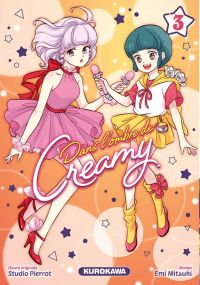 Dans l'ombre de Creamy  T3, manga chez Kurokawa de Mitsuki