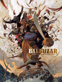 Balbuzar, bd chez Daniel Maghen de Moncomble, Pillot