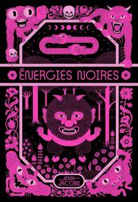 Energies noires, comics chez Tanibis de Jacobs