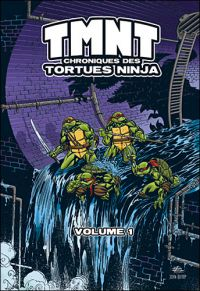 TMNT Chroniques des Tortues Ninja T1, comics chez Wetta de Murphy, Remender