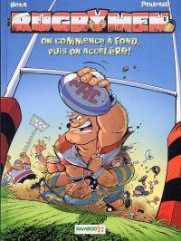 Les rugbymen T6 : On commence à fond, puis on accélère ! (0), bd chez Bamboo de Beka, Poupard, Cosson