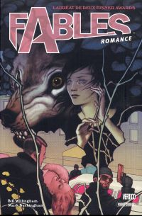 Fables T3 : Romance (0), comics chez Panini Comics de Willingham, Medley, Medina, Buckingham, Talbot, Vozzo, Jean