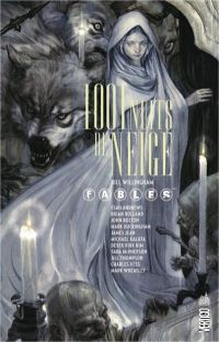 Fables : 1001 nuits de neige (0), comics chez Urban Comics de Willingham, Buckingham, Bolland, Kirk kim, Bolton, Andrews, Wheatley, Kaluta, Thompson, Vess, McPherson, Jean