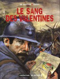 Le sang des Valentines : Le sang des Valentines, bd chez Casterman de de Metter, Catel