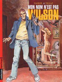 Mon nom n'est pas Wilson T3 : Berlin (0), bd chez Casterman de Trillo, Fahrer
