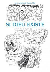 Les Carnets de Joann Sfar T5 : Si Dieu existe, bd chez Delcourt de Sfar