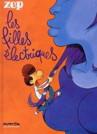 Les filles électriques, bd chez Dupuis de Zep