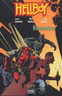 Hellboy - Rencontres : Rencontres (0), comics chez Semic de Robinson, Mignola, Benefield, Rambo, Hollingsworth