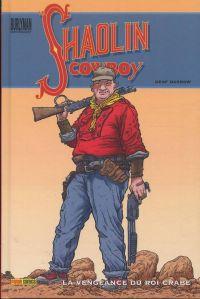 Le Shaolin Cowboy T1 : La vengeance du Roi Crabe (0), comics chez Panini Comics de Darrow, Doherty