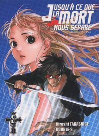 Jusqu'à ce que la mort nous sépare T3, manga chez Ki-oon de Takashige, Double-s
