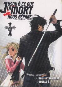 Jusqu'à ce que la mort nous sépare T4, manga chez Ki-oon de Takashige, Double-s