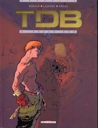TDB trop de bonheur T2 : Space Bob (0), bd chez Delcourt de Morvan, Lejeune, Kness