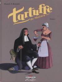 Tartuffe, de Molière T1, bd chez Delcourt de Duval, Zanzim, Hubert