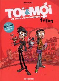 Toi & Moi et ma conscience T1 : 1+1=1 (0), bd chez Drugstore de Monsieur b., Angus