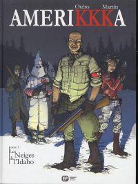 Amerikkka T3 : Les neiges de l'Idaho (0), bd chez Emmanuel Proust Editions de Martin, Otéro