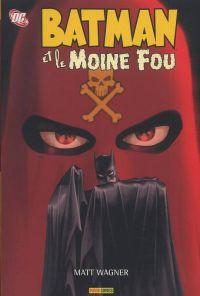 Batman et.... T2 : le Moine Fou (0), comics chez Panini Comics de Wagner, Stewart