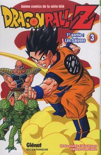 Dragon Ball Z – cycle 1 : Les Saïyens, T3, manga chez Glénat de Toriyama, Bird studio