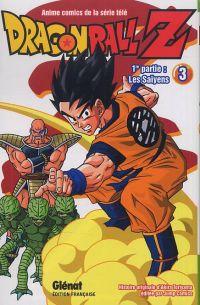 Dragon Ball Z – cycle 1 : Les Saïyens, T3, manga chez Glénat de Toriyama, Bird studio