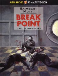 Break point T1 : La matriochka (0), bd chez Albin Michel de Saimbert, Mutti