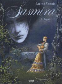 Sasmira T1 : L'appel (0), bd chez Glénat de Vicomte