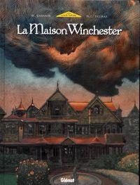 La maison Winchester : La Maison Winchester (0), bd chez Glénat de Delmas, Cabanes