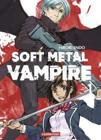 Soft metal vampire T1, manga chez Casterman de Endo