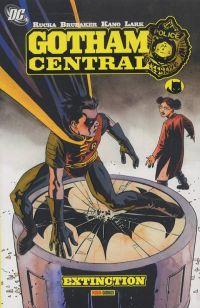Gotham Central – Edition Panini, T5 : Extinction (0), comics chez Panini Comics de Rucka, Brubaker, Kano, Lark, Lieber, Gaudiano, Loughridge, Phillips