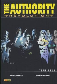 The Authority (ancienne édition) T2 : Révolution (0), comics chez Panini Comics de Brubaker, Nguyen, Wildstorm fx, Mayor, Broome
