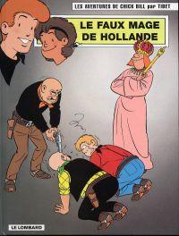 Chick Bill T66 : Le faux mage de Hollande (0), bd chez Le Lombard de Tibet, Brichau